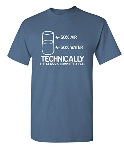 Feelin Good Tees Technically The Glass is Completely Science Sarcasm Funny Cool Humor T Shirt L Dusk1