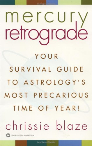 Mercury Retrograde: Your Survival Guide to Astrology's Most Precarious Time of Year!