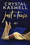 Just a Tease: A Sinful Serenade Prequel