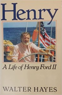 Henry: A Life of Henry Ford II