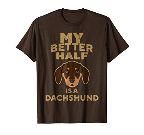 Mens My Better Half Is A Dachshund T-shirt Gift For Dog Lovers