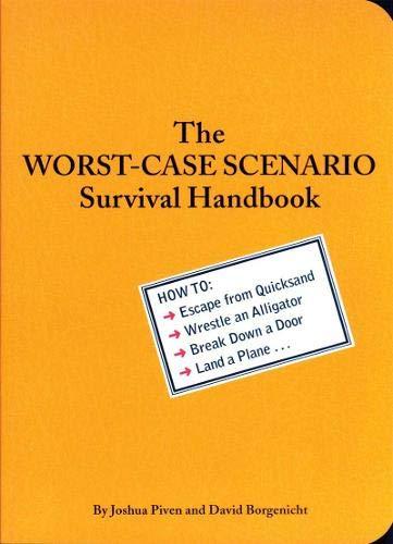 The Worst-Case Scenario Survival Handbook (Worst Case Scenario (WORS))