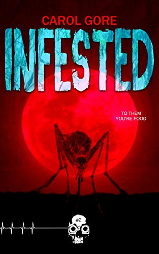 Infested (Rewind or Die Book 2) by [Gore, Carol]