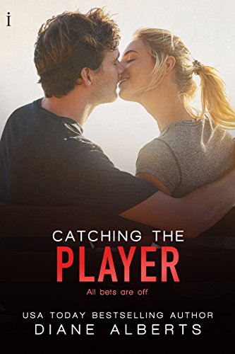 Catching the Player (A Hamilton Family Series Book 3) by [Alberts, Diane]