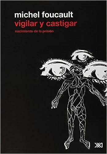 Libro PDF Gratis Vigilar y castigar