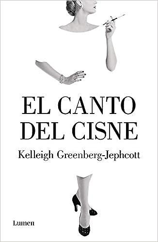El canto del cisne de Kelleigh Greenberg-Jephcott