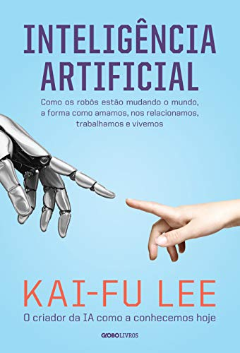 Inteligência artificial por [Lee, Kai-Fu]