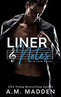 Liner Notes, A Lair Novel by [Madden, A.M.]