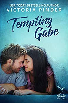 Tempting Gabe (The Hawke Fortune Book 1) by [Pinder, Victoria]