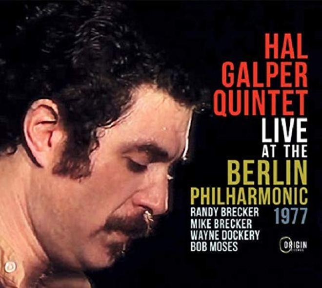 Hal Galper Quintet - Live At The Berlin Philharmonic - Amazon.com Music