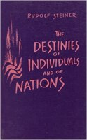 The Destinies of Individuals and of Nations: Steiner, Rudolf:  9780880102056: Amazon.com: Books