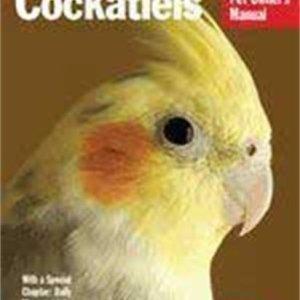 Cockatiels (Complete Pet Owner's Manual) 12