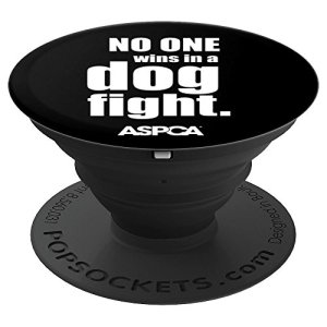ASPCA No One Wins in a Dog Fight Popsocket - Black 17