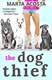The Dog Thief (Coyote Run Book 1)