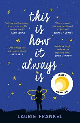 Image result for This Is How It Always Is: A Novel