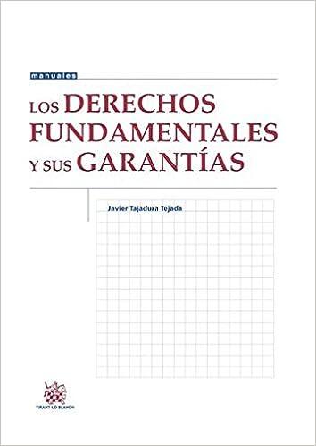 Descargar PDF Gratis Los Derechos Fundamentales y sus Garantías (Manuales de Derecho Constitucional)