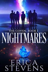 Nightmares (The Coven Series Book 1) by Erica Stevens