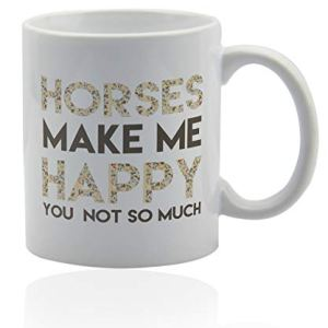 Funny horse coffee mug 11 oz. white ceramic cup. Horse gifts for women. Gift ideas for horse lover girls