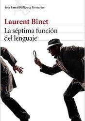 La séptima función del lenguaje, de Laurent Binet