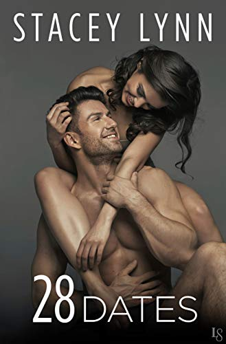 28 Dates (Crazy Love Book 3) by [Lynn, Stacey]