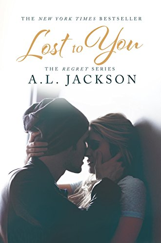 Lost to You by A.L. Jackson