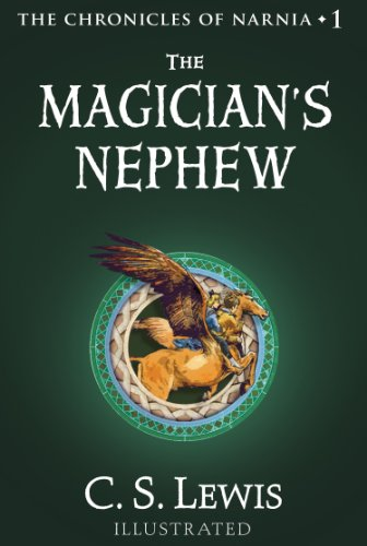 The Magician's Nephew (The Chronicles of Narnia, Book 1) by [Lewis, C. S.]