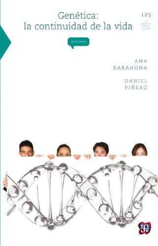 Genética. La continuidad de la vida (Colec. La Ciencia Para Todos nº 125)