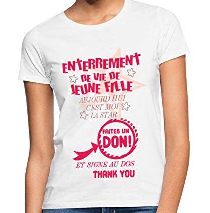Spreadshirt-EVJF-Faites-Un-Don-T-Shirt-Femme