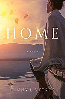 Home by [Yttrup, Ginny L.]