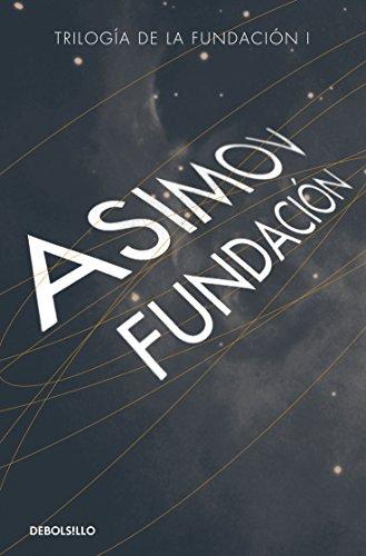 Fundación (Trilogía de la fundación 1)