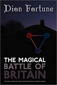 Amazon.com: The Magical Battle of Britain (8601405757890): Fortune, Dion,  Knight, Gareth: Books