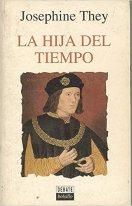 Hija del tiempo, la: Amazon.es: Tey, Josephine: Libros
