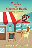 Murder in Mariposa Beach (A Mariposa Cafe Mystery Book 1)