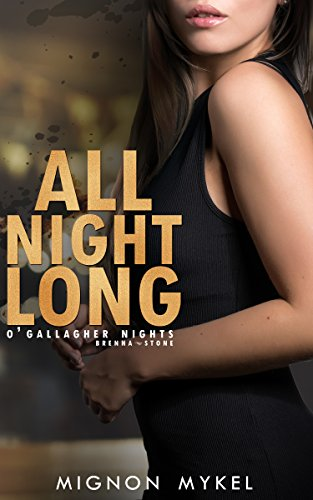 All Night Long (O'Gallagher Nights Book 3) by [Mykel, Mignon]