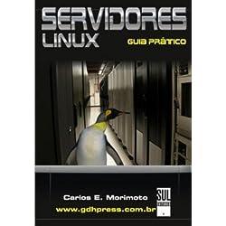 Servidores Linux. Guia Prático