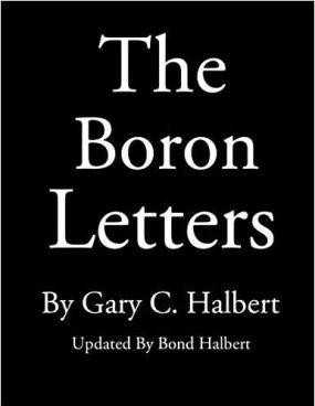 The Boron Letters: Amazon.co.uk: Halbert, Gary C., Halbert, Bond:  9781484825983: Books