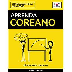 Aprenda Coreano - Rápido / Fácil / Eficiente: 2000 Vocabulários Chave