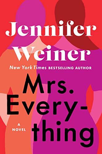 Mrs. Everything: A Novel by [Weiner, Jennifer]