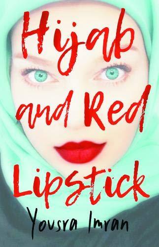 Hijab and Red Lipstick : Yousra Imran: Amazon.co.uk: Books