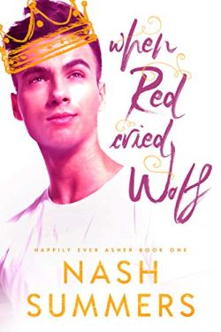 When Red Cried Wolf (Happily Ever Asher Book 1)