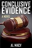 Conclusive Evidence: A Novel