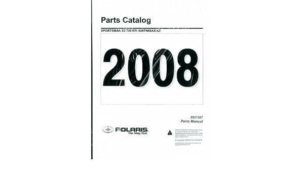 9921357 2008 Polaris Sportsman X2 700 Efi Parts Manual Paperback 2004