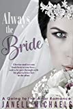 Always the Bride (Going to the Altar Book 1)