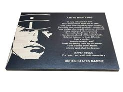USMC - Ask Me What I Was Sign