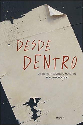 Desde dentro de Alberto García Martín – Malafama 1981