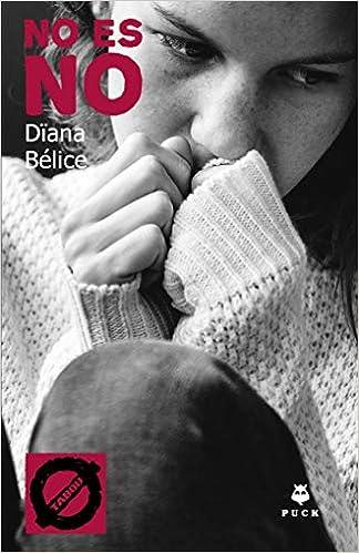 No es no de Dïana Belice