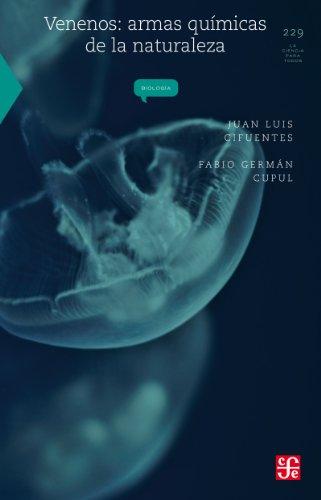 Venenos. Armas químicas de la naturaleza (La ciencia para todos / Science for All nº 229)
