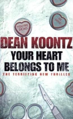 Mystery Books - Your Heart Belongs To Me by Dean Koontz