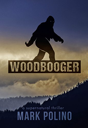 Woodbooger: A Supernatural Thriller (Lizard Wong Book 2) by [Polino,Mark]