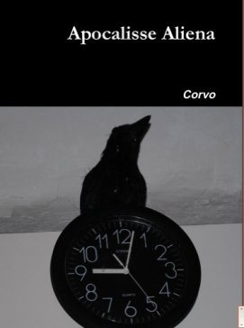 Apocalisse Aliena (Italian Edition) by [Corvo]